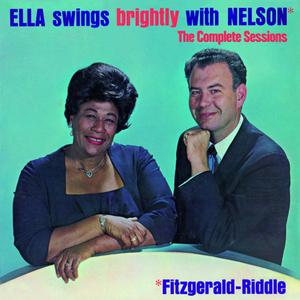 Ella Fitzgerald的專輯Ella Swings Brightly with Nelson. The Complete Sessions (Bonus Track Version)