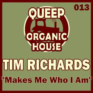 Tim Richards的專輯Makes Me Who I Am