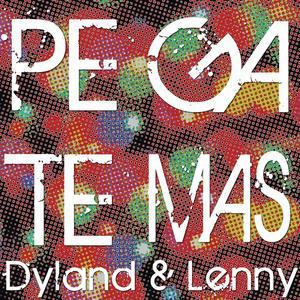 Dyland & Lenny的專輯Pégate Más