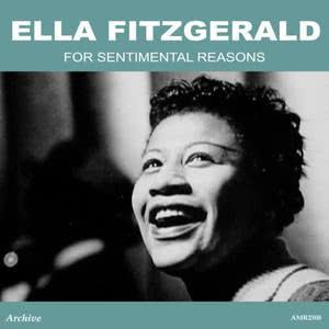 Ella Fitzgerald的專輯For Sentimental Reasons