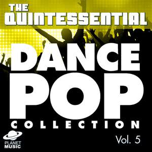 The Hit Co.的專輯The Quintessential Dance Pop Collection, Vol. 5