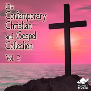 The Hit Co.的專輯The Contemporary Christian and Gospel Collection, Vol. 2
