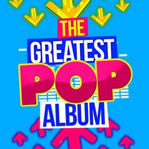 The Greatest Pop Album