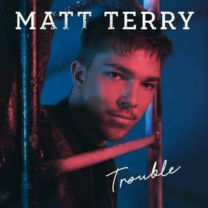 Matt Terry的專輯Trouble