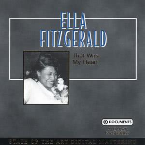 Ella Fitzgerald的專輯That Was My Heart