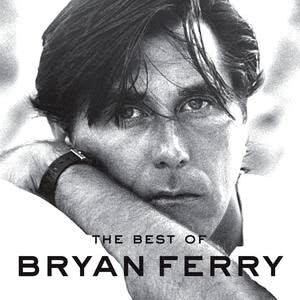 Best Of 2009 Bryan Ferry