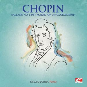 """內田光子的專輯Chopin: Ballade No. 2 in F Major, Op. 38 """"La Gracieuse"""" (Digitally Remastered)"""