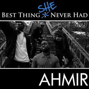 "Ahmir的專輯Ahmir: Best Thing I Never Had (Response) ""Best Thing She Never Had"""
