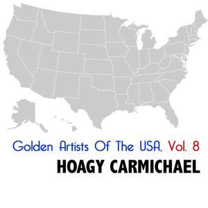 Hoagy Carmichael的專輯Golden Artists of the USA, Vol. 8
