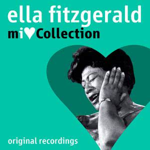 Ella Fitzgerald的專輯Mi Love Collection