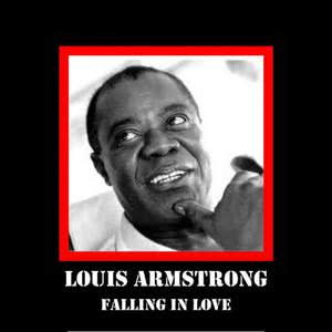 Louis Armstrong的專輯Falling In Love