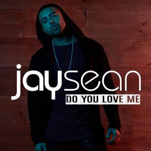 Jay Sean的專輯Do You Love Me