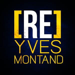 Yves Montand的專輯[RE]découvrez Yves Montand