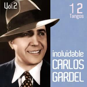 Carlos Gardel的專輯Songs of Argentinien. Traditionelle Musik argentinien