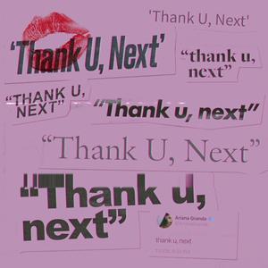 thank u, next