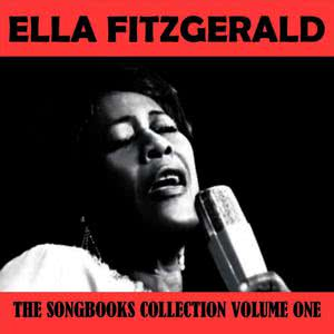 Ella Fitzgerald的專輯The Songbooks Collection Volume One