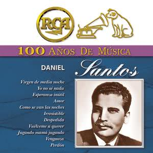 RCA 100 Años De Musica - Daniel Santos 2001 Daniel Santos