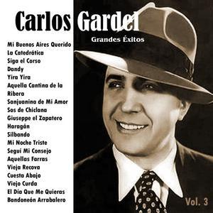 Carlos Gardel的專輯Grandes Éxitos: Carlos Gardel Vol. 3