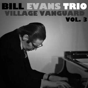 Bill Evans Trio的專輯Village Vanguard, Vol. 3