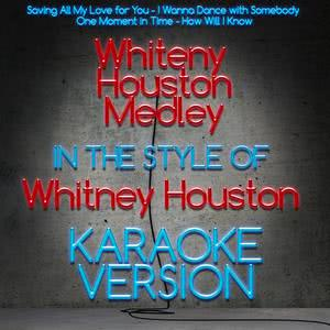 Karaoke - Ameritz的專輯Whitney Houston Medley (In the Style of Whitney Houston) [Karaoke Version] - Single
