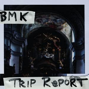 Bmk的專輯Trip Report