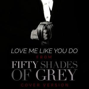"""收聽L'Orchestra Cinematique的Love Me Like You Do(From """"Fifty Shades of Grey"""")歌詞歌曲"""