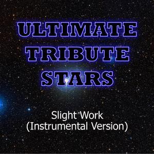 Ultimate Tribute Stars的專輯Wale feat. Big Sean - Slight Work (Instrumental Version)