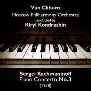 Van Cliburn的專輯Sergei Rachmaninoff - Piano Concerto No.3 (1958)