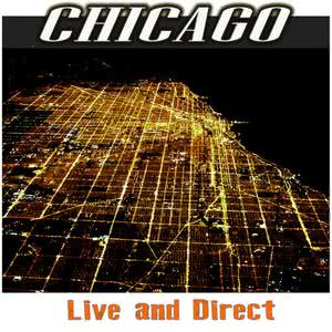 Chicago的專輯Chicago - Live and Direct