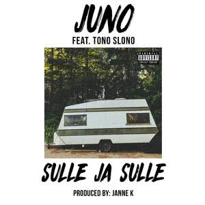 收聽Juno的Sulle ja sulle歌詞歌曲