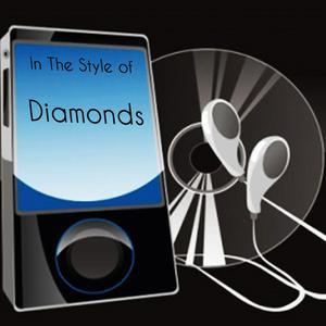 收聽Precision Tunes的Diamonds (Rihanna Tribute)歌詞歌曲