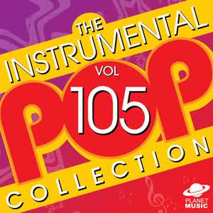 The Hit Co.的專輯The Instrumental Pop Collection, Vol. 105