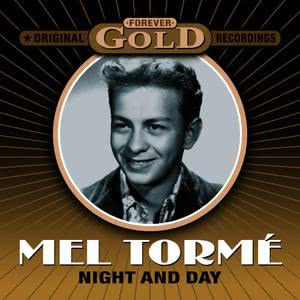 Mel Tormé的專輯Forever Gold - Night And Day (Remastered)