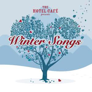 The Hotel Café presents... Winter Songs 2008 Various Artists