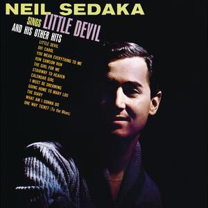 Neil Sedaka Sings: Little Devil And His Other Hits 2011 Neil Sedaka