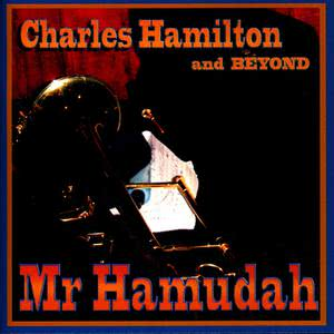 收聽Charles Hamilton的Mr. Hamudah歌詞歌曲