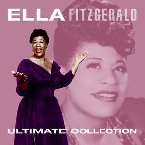 Ella Fitzgerald的專輯Ultimate Collection