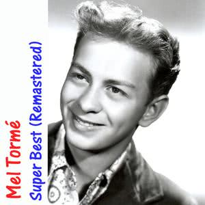 Mel Tormé的專輯Super Best (Remastered)
