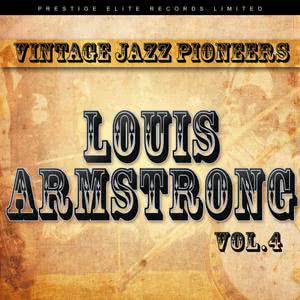 Louis Armstrong的專輯Vintage Jazz Pioneers - Louis Armstrong, Vol. 4