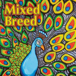 Mixed Breed的專輯Mixed Breed