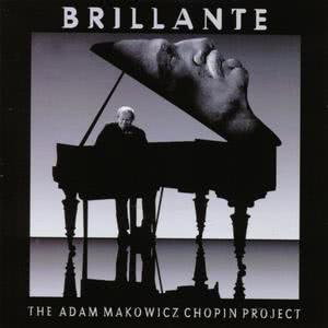 Ignacy Jan Paderewski的專輯Brillante - The Adam Makowicz Chopin Project