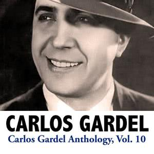 Carlos Gardel的專輯Carlos Gardel Anthology, Vol. 10
