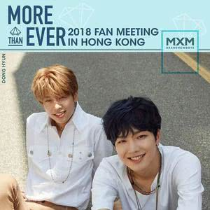 [預習] MXM 《MORE THAN EVER》2018 FAN MEETING IN HONG KONG