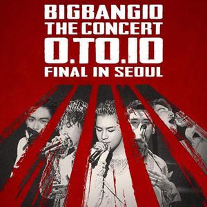 BIGBANG10 THE CONCERT : 0.TO.10 FINAL IN SEOUL 重溫