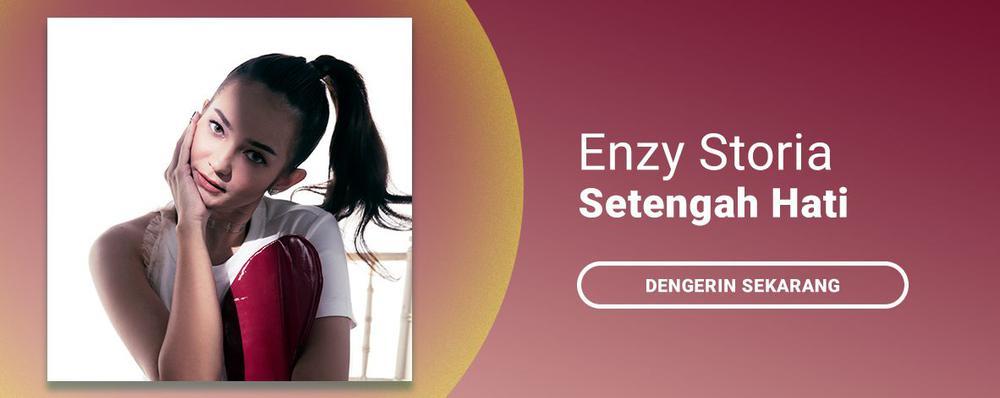 Enzy Storia - Setengah Hati