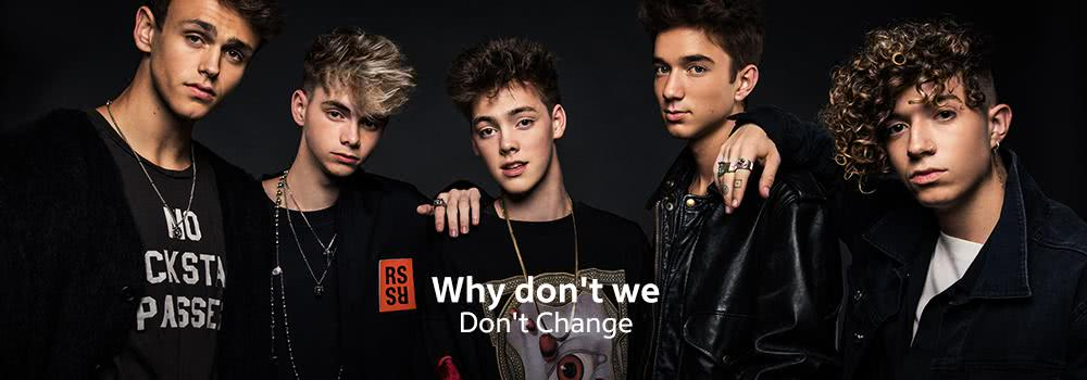 why don't we - Don't change