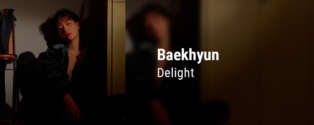 Baekhyun - Delight