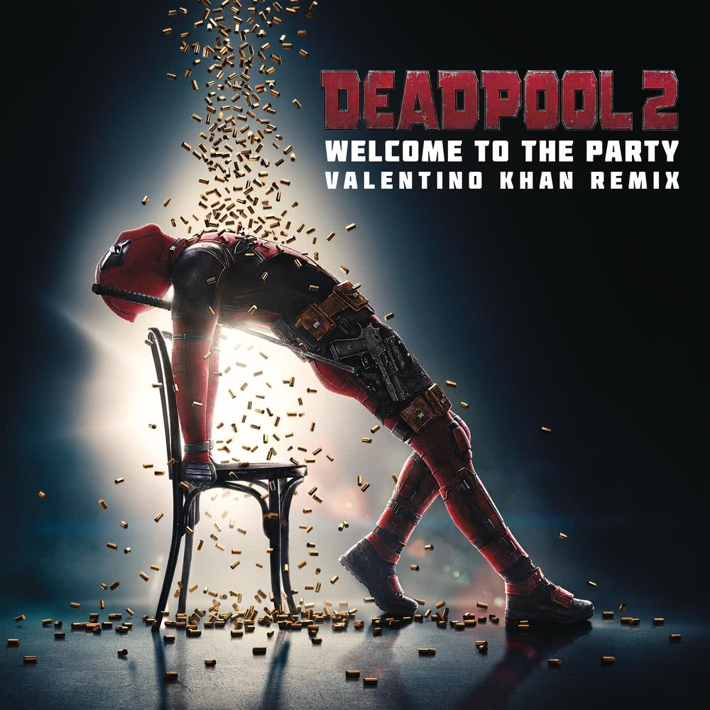 Welcome to the Party (Valentino Khan Remix) 2018 Diplo; French Montana; Lil Pump