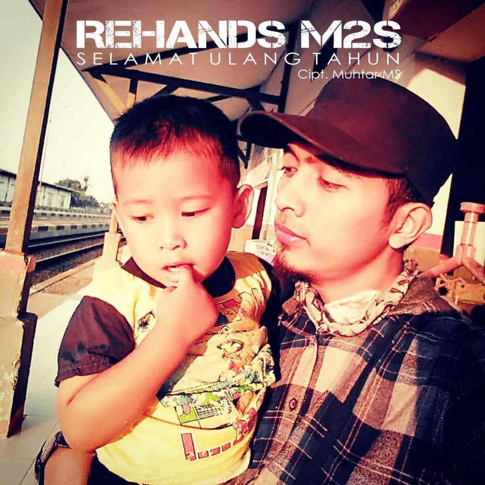 Download Lagu Rehands M2S - Selamat Ulang Tahun