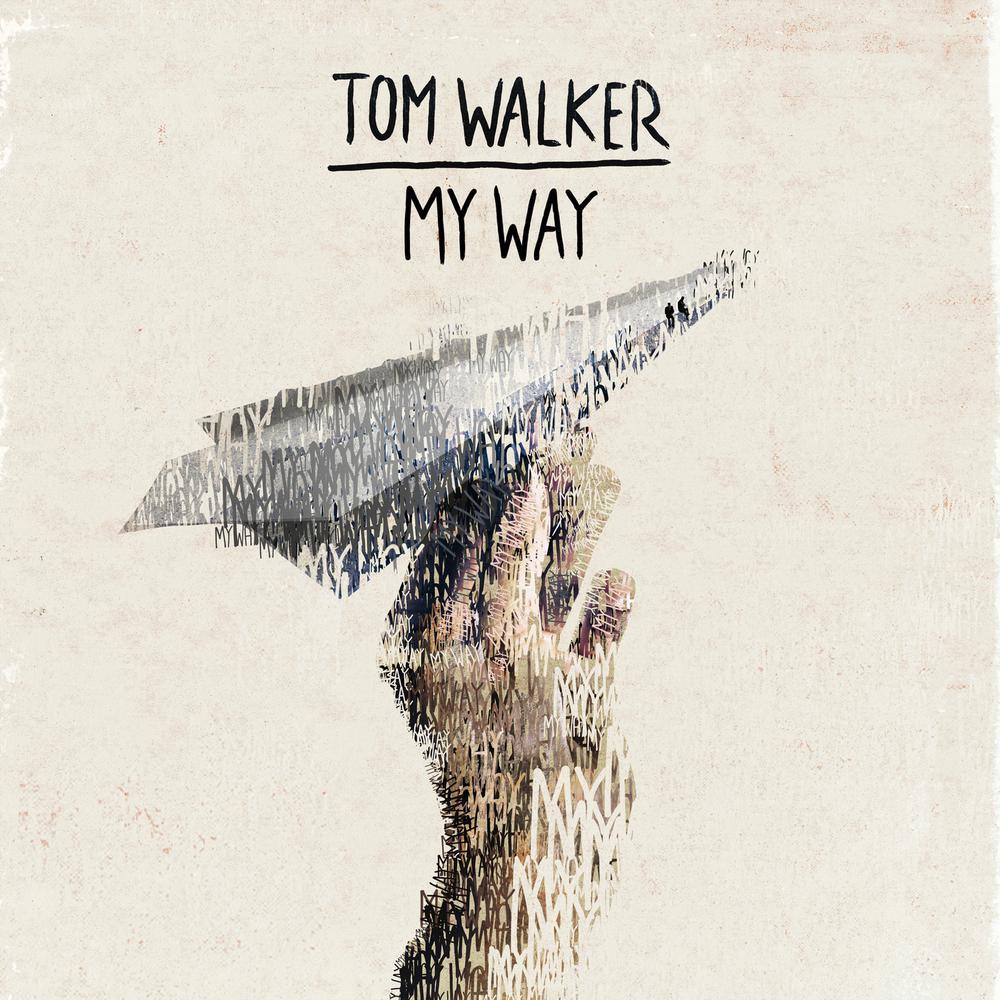 My Way 2018 Tom Walker